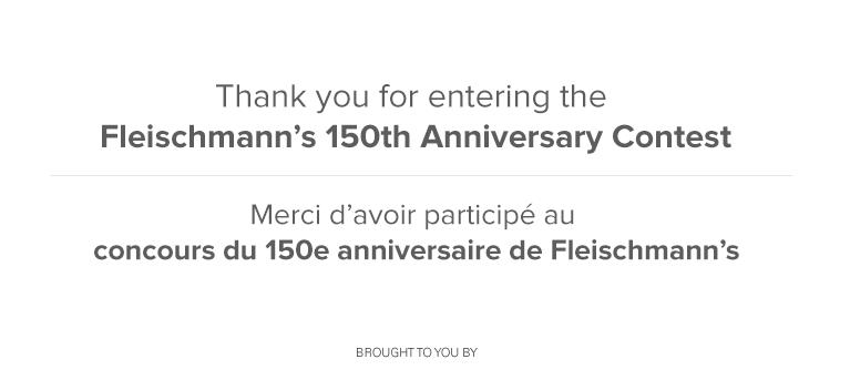 Fleischmanns 150th | Food Network Canada Contest